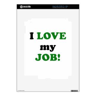 I Love my Job Skin For iPad 2