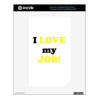 I Love my Job Skin For NOOK Color