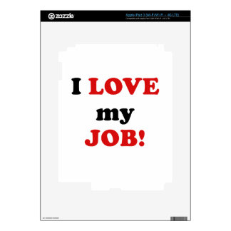 I Love my Job Skins For iPad 3
