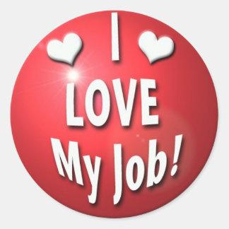 I love my job stickers
