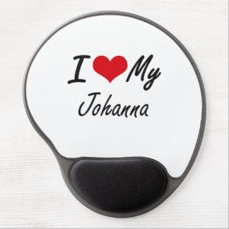 I love my Johanna Gel Mouse Pad