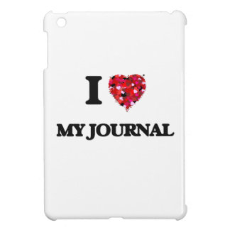 I Love My Journal Cover For The iPad Mini