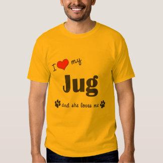 I Love My Jug (Female Dog) Tee Shirts