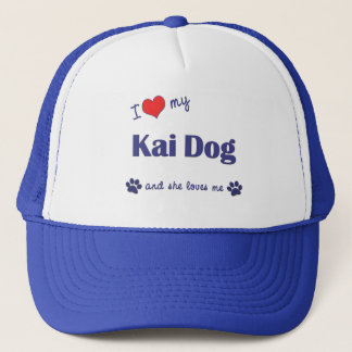 I Love My Kai Dog (Female Dog) Trucker Hat