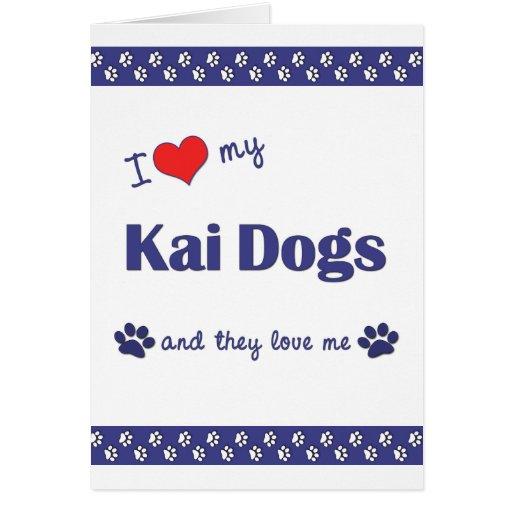 I Love My Kai Dogs (Multiple Dogs) Card