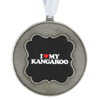 I LOVE MY KANGAROO ORNAMENT