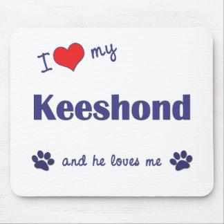 I Love My Keeshond (Male Dog) Mouse Pad
