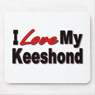 I Love My Keeshond Mousepad