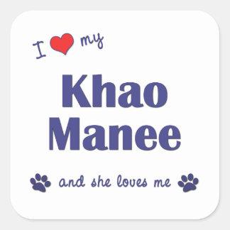I Love My Khao Manee (Female Cat) Square Sticker
