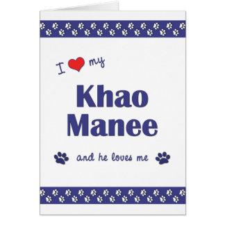 I Love My Khao Manee (Male Cat) Card
