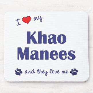 I Love My Khao Manees (Multiple Cats) Mouse Pad