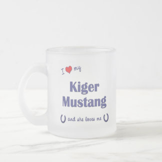 I Love My Kiger Mustang (Female Horse) Frosted Glass Coffee Mug