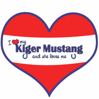 I Love My Kiger Mustang (Female Horse) Photo Cutout