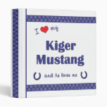 I Love My Kiger Mustang (Male Horse) 3 Ring Binder