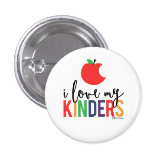 I Love My Kinders - Apple Small Button