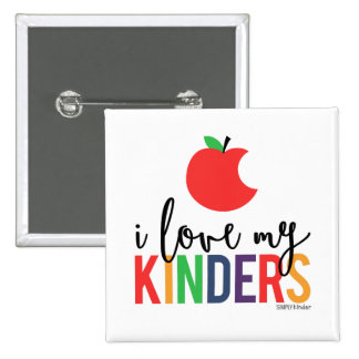 I Love My Kinders - Apple Square Button