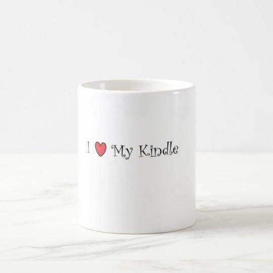 I Love My Kindle! Coffee Mug