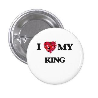I love my King 1 Inch Round Button