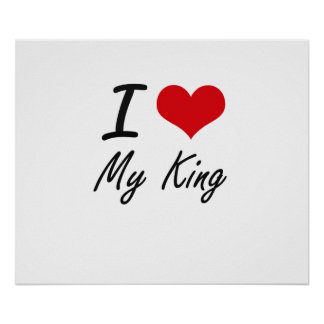 I love My King Poster