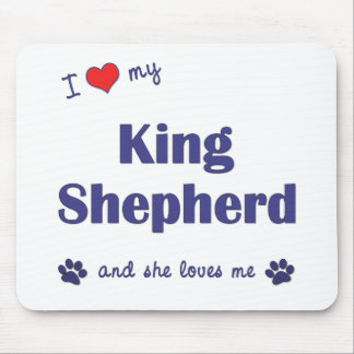 I Love My King Shepherd (Female Dog) Mouse Pad
