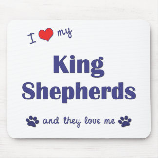 I Love My King Shepherds (Multiple Dogs) Mouse Pad