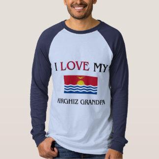 I Love My Kirghiz Grandpa Tee Shirt