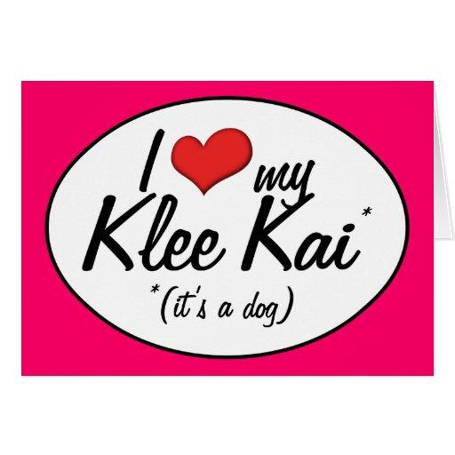 I Love My Klee Kai (It's a Dog) Cards