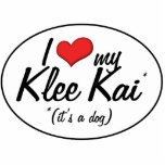 I Love My Klee Kai (It's a Dog) Photo Cutout