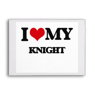 I love my Knight Envelope