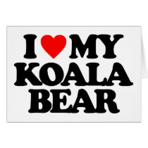 I LOVE MY KOALA BEAR CARD