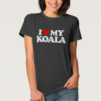 I LOVE MY KOALA SHIRT