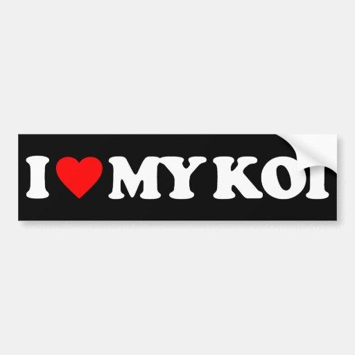 I LOVE MY KOI BUMPER STICKER