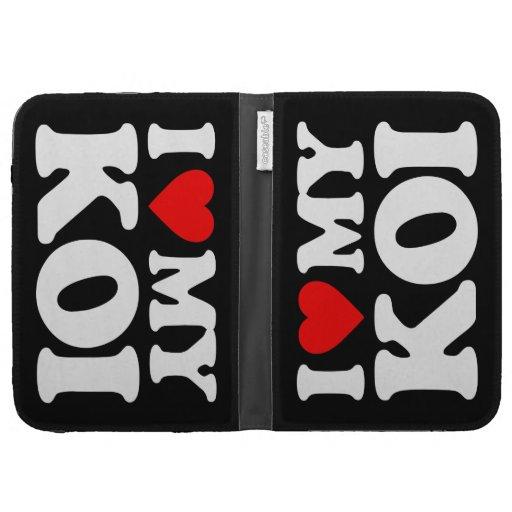 I LOVE MY KOI KINDLE FOLIO CASE