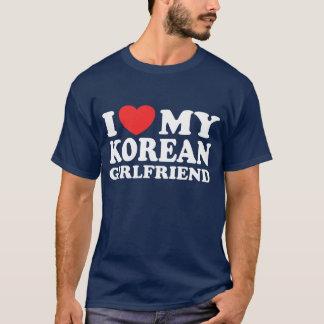 I Love My Korean Girlfriend T-Shirt