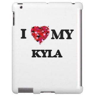 I love my Kyla