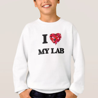 I Love My Lab Sweatshirt
