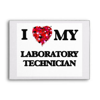 I love my Laboratory Technician Envelope
