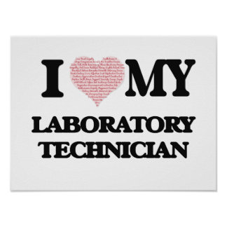 I love my Laboratory Technician (Heart Made from W Poster