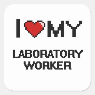 I love my Laboratory Worker Square Sticker