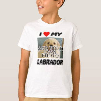 I LOVE MY LABRADOR - ADD YOUR OWN PHOTO - T-SHIRT
