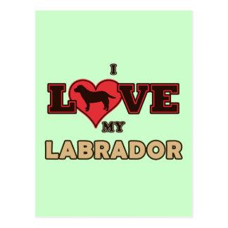 I Love my Labrador Postcard