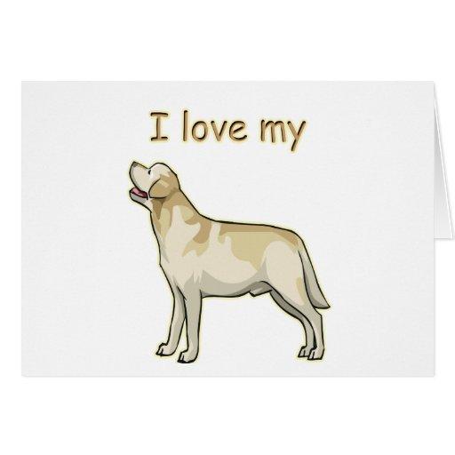 I Love My Labrador Retriever Cards