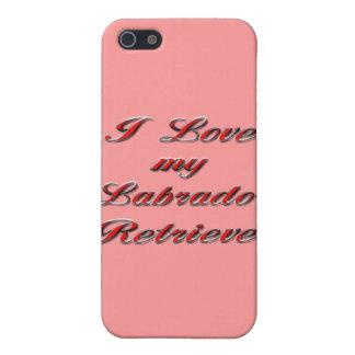 I Love my Labrador Retriever Case For iPhone SE/5/5s