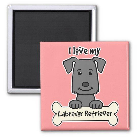 I Love My Labrador Retriever Magnet