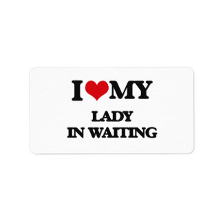 I love my Lady In Waiting Personalized Address Labels