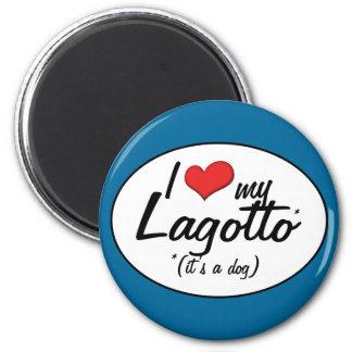 I Love My Lagotto (It's a Dog) Fridge Magnet