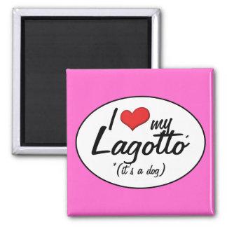 I Love My Lagotto (It's a Dog) Fridge Magnets