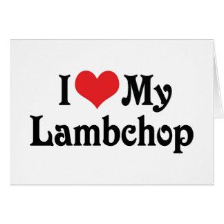 I Love My Lambchop Greeting Card