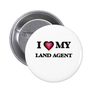 I love my Land Agent Pinback Button