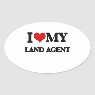 I love my Land Agent Oval Stickers